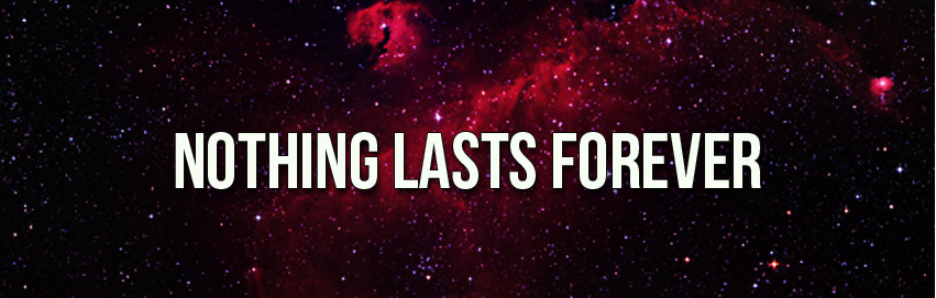Nothing Lasts Forever feature image